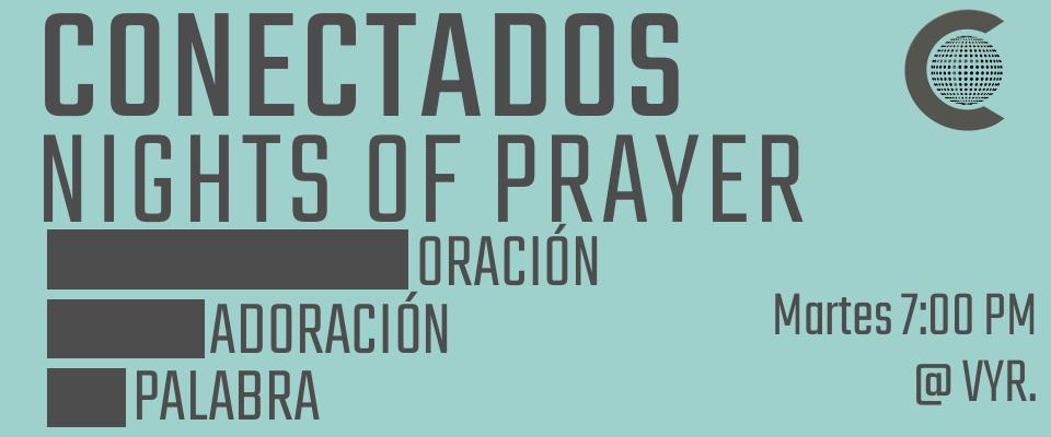 Conectados Nights of Prayer